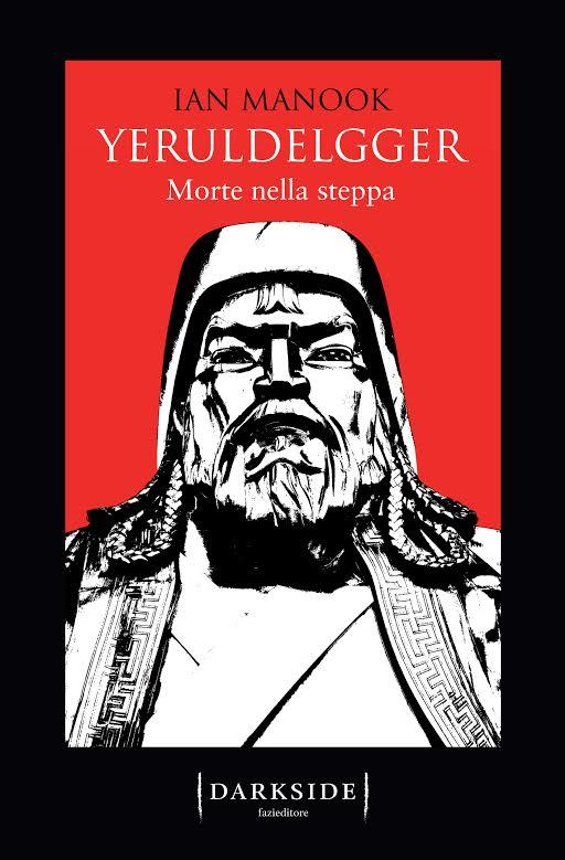 """Anteprima italiana, estratto del libro """"Yeruldelgger, morte nella steppa"""""""
