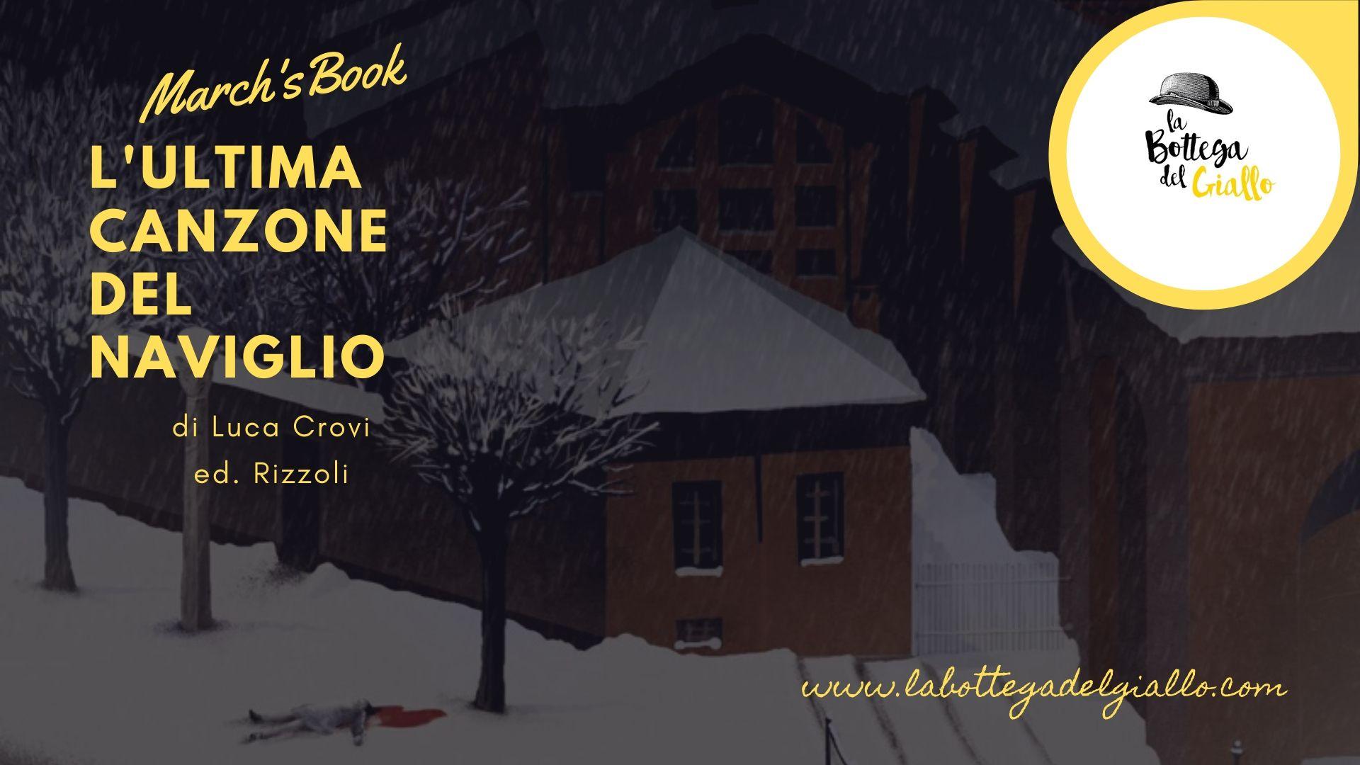 """""""L'ultima canzone del naviglio"""" di Luca Crovi"""