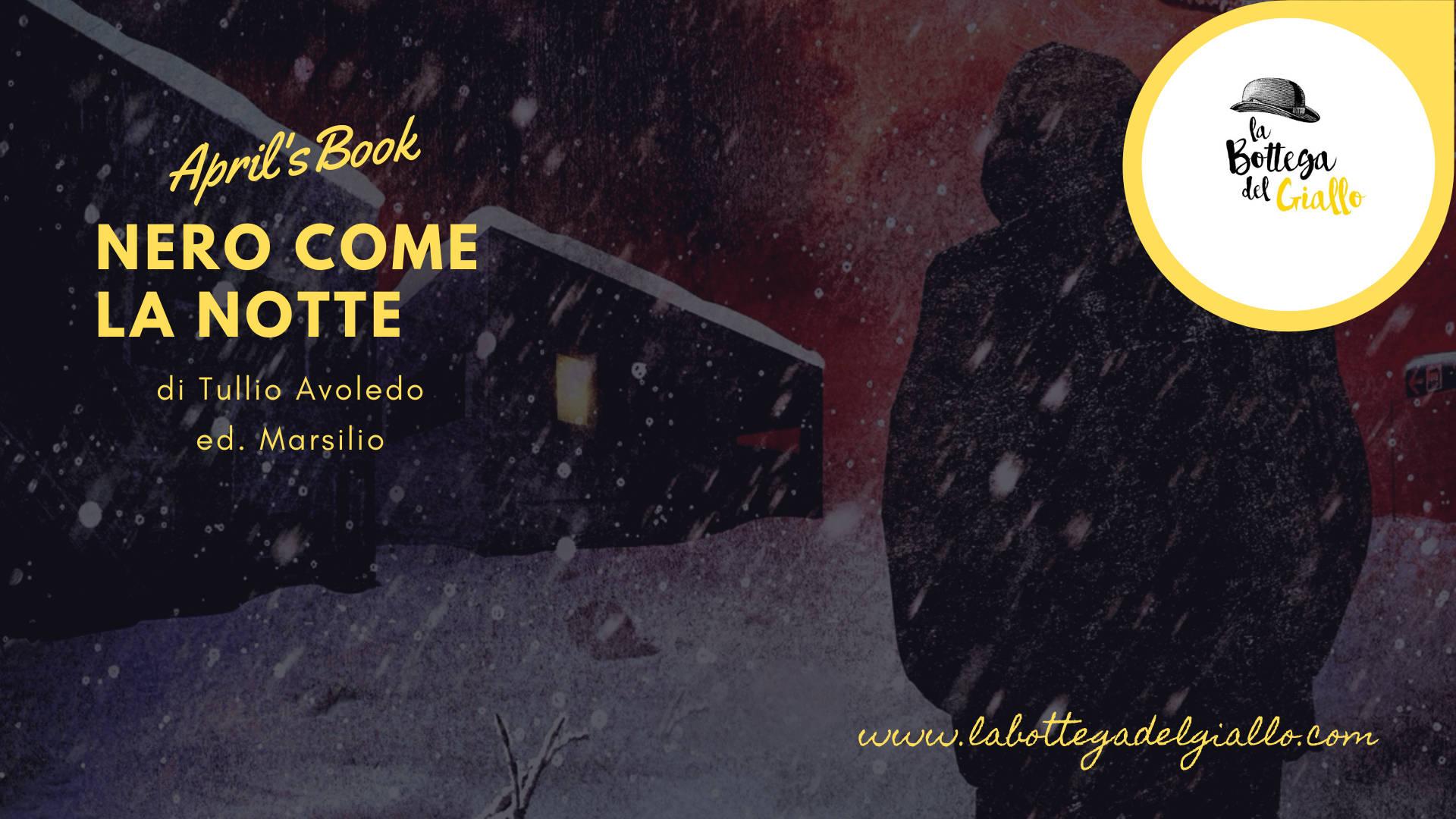"""""""Nero come la notte"""" di Tullio Avoledo"""