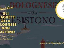 """""""Gli spaghetti alla bolognese non esistono"""" di Filippo Venturi"""
