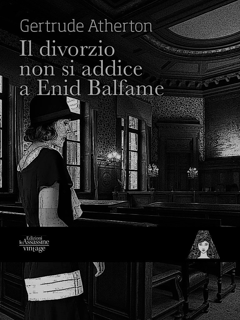 Il divorzio non si addice a Enid Balfame