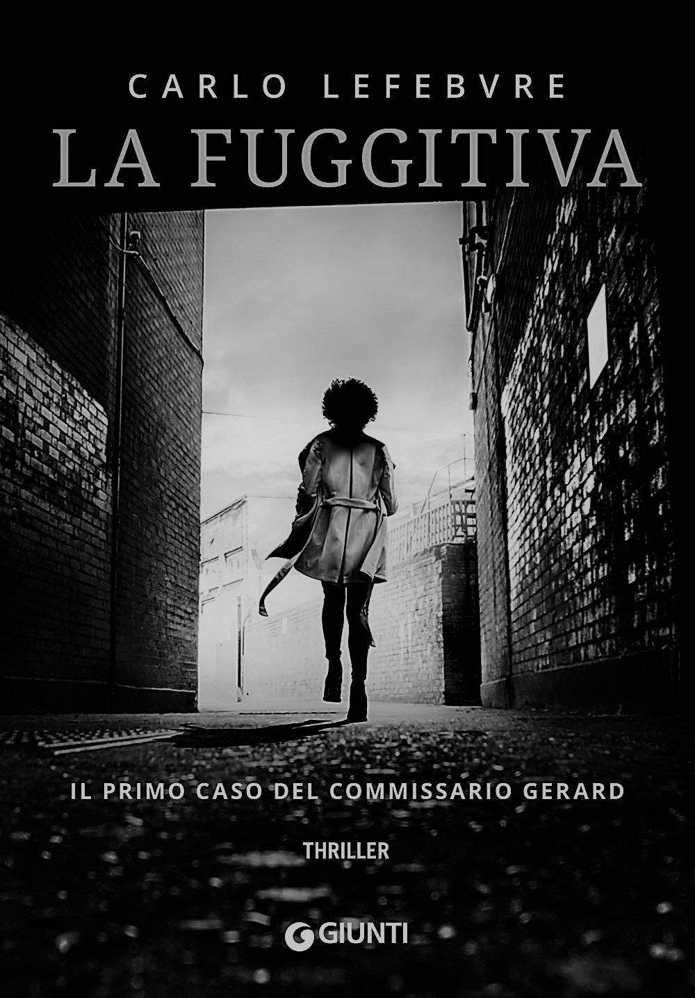 La Fuggitiva (Il primo caso del commissario Gérard)